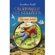 Calatoriile lui Gulliver. Mari clasici ilustrati/Jonathan Swift