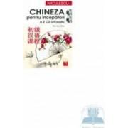 Chineza pentru incepatori + 2 CD-uri audio - Monika Mey