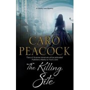 The Killing Site: A Victorian London Mystery, Paperback/Caro Peacock