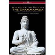 The Dhammapada (Wisehouse Classics - The Complete & Authoritative Edition), Paperback/F. Max Muller