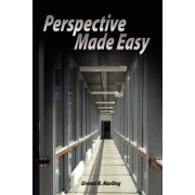 Perspective Made Easy by Ernest R Norling