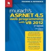 Murach's ASP.Net 4.5 Web Programming with VB 2012, Paperback