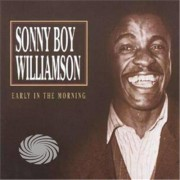 Video Delta Williamson,Sonny Boy - Early In The Morning - CD