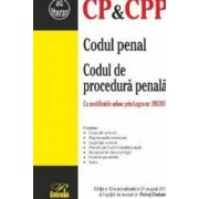 Codul penal. Codul de procedura penala act. 21 august 2017 ed.12