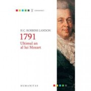 1791. Ultimul an al lui Mozart