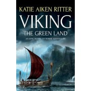 Viking: The Green Land: An Epic Novel of Norse Adventure, Paperback