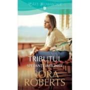 Tributul Sperante implinite - Nora Roberts