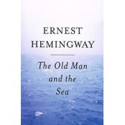 The Old Man and the Sea/Ernest Hemingway