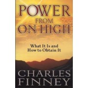 Power from on High: What It Is and How to Obtain It, Paperback