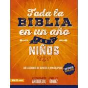 Toda La Biblia En Un A'o Para Ni'os, Paperback