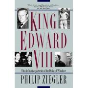 King Edward VIII: The Definitive Portrait of the Duke of Windsor, Paperback