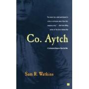 Co. Aytch: A Confederate Memoir of the Civil War, Paperback
