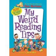 My Weird Reading Tips: Tips, Tricks & Secrets from the Author of My Weird School, Paperback/Dan Gutman