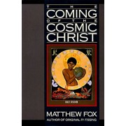 The Coming of the Cosmic Christ, Paperback