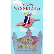 Castelul din vazduh, Castelul, Vol. 2/Diana Wynne Jones