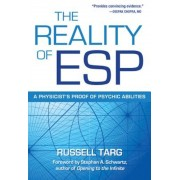The Reality of ESP: A Physicist's Proof of Psychic Abilities, Paperback