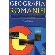 Geografia Romaniei pentru admiterea in invatamantul superior si pentru bacalaureat/Viorela Anastasiu