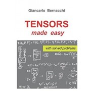 Tensors Made Easy with Solved Problems, Paperback/Bernacchi, Giancarlo