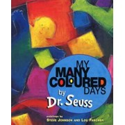 My Many Coloured Days, Paperback/Dr Seuss