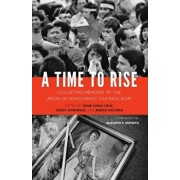 A Time to Rise: Collective Memoirs of the Union of Democratic Filipinos (Kdp), Paperback/Rene Ciria Cruz