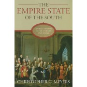 The Empire State of the South: Georgia History in Documents and Essays, Paperback