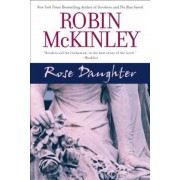 Rose Daughter, Paperback