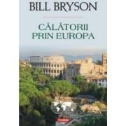 Calatorii prin Europa - Bill Bryson