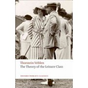 Theory of the Leisure Class (Veblen Thorstein)(Paperback) (9780199552580)