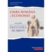 Teste-grila pentru concursul de admitere la Facultatea de Drept. Limba romana si Economie autor Anca Davidoiu Ramonona