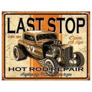 """Sign - Last Stop Hotrod Repair"""