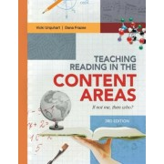 Teaching Reading in the Content Areas: If Not Me, Then Who? 3rd Edition, Paperback