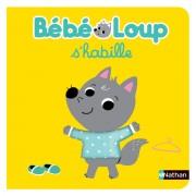 Nathan Editions Bébé Loup S'habille