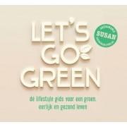 Susan Gerritsen-Overakker Let's go green