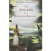 La Balada Del Corazon Salvaje - Sanders Norah