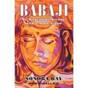 Babaji: My Miraculous Meetings with a Maha Avatar, Paperback