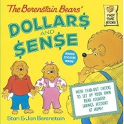 The Berenstain Bears' Dollars and Sense, Paperback/Stan Berenstain
