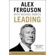 Leading: Learning from Life and My Years at Manchester United, Paperback