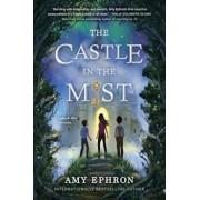 The Castle in the Mist, Hardcover/Amy Ephron