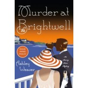 Murder at the Brightwell: A Mystery, Paperback
