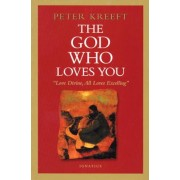 The God Who Loves You: Love Divine, All Loves Excelling, Paperback