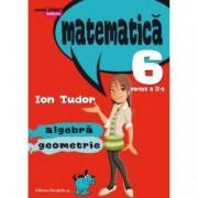 Mate 2000 initiere. Comper. Matematica. Algebra geometrie. Clasa a VI-a. Partea a II-a Semestrul 2