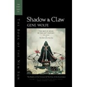 Shadow & Claw: The First Half of 'The Book of the New Sun', Paperback/Gene Wolfe