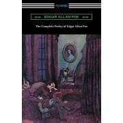 The Complete Poetry of Edgar Allan Poe, Paperback/Edgar Allan Poe