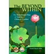 The Beyond Within: The Downtown DAO of LAN Su Chinese Garden