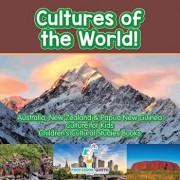 Cultures of the World! Australia, New Zealand & Papua New Guinea - Culture for Kids - Children's Cultural Studies Books, Paperback/Professor Gusto