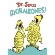 dormilones! (Dr. Seuss's Sleep Book Spanish Edition), Hardcover/Dr Seuss