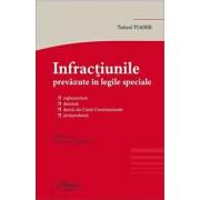 Infractiunile prevazute in legile speciale. Editia a VI-a/Tudorel Toader