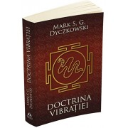 Doctrina Vibratiei - O analiza a doctrinelor si a practicilor shivaismului casmirian/Mark S.G. Dyczkowski
