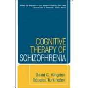 Cognitive Therapy of Schizophrenia (Turkington Douglas)(Paperback) (9781593858193)