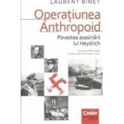 Operatiunea Anthropoid - Laurent Binet